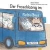 Der Froschkönig im Schulbus